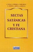 sectas satánicas y fe cristiana - varios autores - ediciones palabra, s.a.