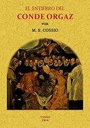 El Entierro del Conde Orgaz - Manuel B. Cossío - Editorial Maxtor