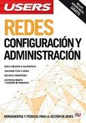 Redes: Configuración y administración: Manuales USERS (Spanish Edition)