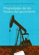 Propiedades de los fluidos del yacimiento - FARIAS - Editorial Reverte