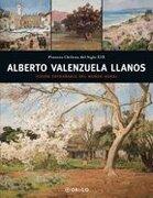 Alberto Valenzuela Llanos: Vision Entranable del Mundo Rural - Ediciones Origo - EOS Editorial