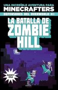 Batalla Del Zombie Hill. Defensores Del Overworld