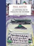 Historia de mi máquina de escribir - Paul Auster - Planeta Booket
