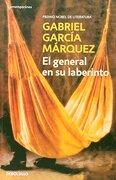 El general en su laberinto - Gabriel Garcia Marquez - DEBOLSILLO