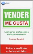 Vender Me Gusta (Empresa (plataforma)) - Lorenzo Cavalieri - Editorial Plataforma