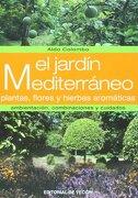 jardin mediterraneo plantas flores .. - aldo colombo - de vecchi