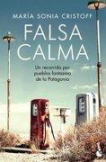 Falsa Calma un Recorrido por Pueblos Fantasma de la pat  Agonia - Cristoff - Booket