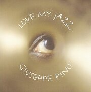 Love My Jazz - Pino, Giuseppe - Earbooks