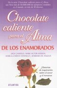chocolate caliente p/alma enamora - canfield-hansen - atlántida