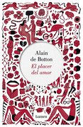El placer del amor - Alain De Botton - Lumen
