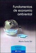 Fundamentos De Economia Ambiental - Maria Sonia Siri - Edicom - Consejo Profesional De Ciencias Económicas