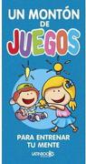 Un Monton de Juegos Para Entrenar tu Mente - Colorear - Latinbooks