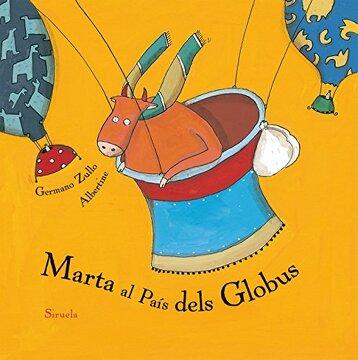 portada Marta Al País Dels Globus (Siruela Ilustrada)