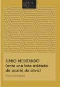 Simio Meditando (Ante Una Lata Oxidada De Aceite De Oliva) - Mario Montalbetti - Cástor Y Pólux