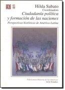ciudadania politica y formacion - sabato hilda. coord - fce (mexico)