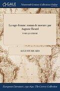 La sage-femme: roman de moeurs: par Auguste Ricard; TOME QUATRIEME