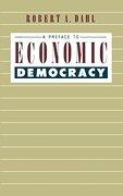 a preface to economic democracy - robert alan dahl - univ of california pr