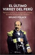 El Ùltimo Virrey Del Perú - Bruno Polack - Planeta