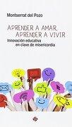 Aprender a Amar, Aprender a Vivir - Montserrat Del Pozo - Publicaciones Claretianas