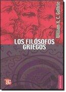 Los Filósofos Griegos: De Tales a Aristóteles - Guthrie William Keith Chambers - Fondo de Cultura Económica