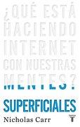 Superficiales (Taurus) que Esta Haciendo by Carr - Nicholas Carr - Taurus