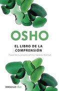 El Libro De La Comprension - Osho - Debolsillo