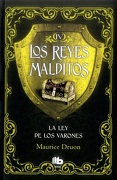 Ley de los Varones, la iv - Maurice Druon - B De Bolsillo