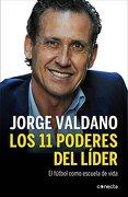 Los 11 poderes del líder - Jorge Valdano - Conecta