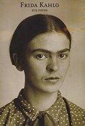 Frida Kahlo: Sus Fotos - Pablo Ortiz Monasterio - Rm