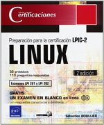 LINUX. (2¦ED.) PREPARACION CERTIFICACION LPIC-2 (EXAMENES LP