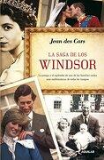 La saga de los Windsor: La pompa y el esplendor de una de las familias reales más emblemáticas de todos (OTROS GENERALES AGUILAR.) - JEAN DES CARS - Aguilar