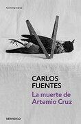 La Muerte De Artemio Cruz - Carlos Fuentes - Suma de Letras
