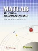 Matlab aplicado a telecomunicaciones (MARCOMBO ALFAOMEGA)