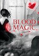 Blood Magic (ELLAS MONTENA) - TESSA GRATTON - Montena