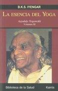 La Esencia del Yoga Iii: Astadala Yogamala. Volumen iii (Biblioteca de la Salud) - B. K. S. Iyengar - Editorial Kairós Sa