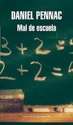 Mal de escuela (Literatura Random House) - Daniel Pennac - Mondadori