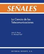 señales: ciencia de la telecomunicación - a. michael noll,john r. pierce - editorial reverte