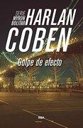 Golpe de Efecto - Harlan Coben - Rba Libros