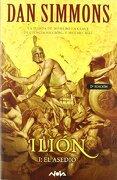 ilión # 1: el asedio - dan simmons -