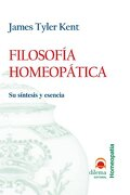 Filosofia Homeopatica: Su Sintesis y Esencia - James Tyler Kent - Dilema