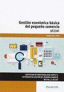 Gestión económica básica del pequeño comercio - ENRIQUE GARCÍA PRADO - Ediciones Paraninfo, S.A