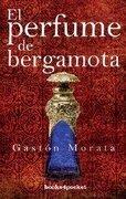 perfume de bergamota,el bol 119 - gaston morata -