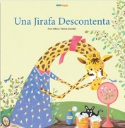 Una Jirafa Descontenta (Td) - Patricia Gonzalez,Neva Milicic M. - Siete Leguas