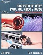 Cableado de Redes Para Voz, Video y Datos - Jim Hayes; Paul Rosenberg - Cengage Learning Latin America
