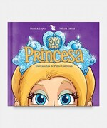 Si yo Fuera Princesa - Davila Valeria,Lopez Monica - A.Z Editora