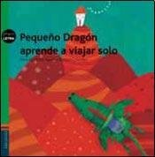 Col. Peque Letra - Pequeño Dragon Viaja - Aguilar, Colombo - Edelv / Lite