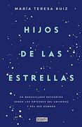 Hijos de las Estrellas - María Teresa Ruíz - Debate