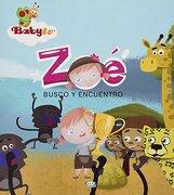 Zoe Busco Y Encuentro. Baby Tv / Pd - Vergara, Riba - Vergara & Riba Infantil