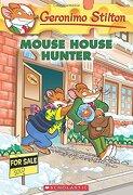 Mouse House Hunter (Geronimo Stilton #61) (libro en Inglés) - Geronimo Stilton - Scholastic