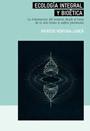 Ecologia Integral y Bioetica - Patricio Ventura-Junca - Finis Terrae